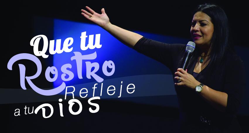 Que tu Rostro Refleje a tu Dios